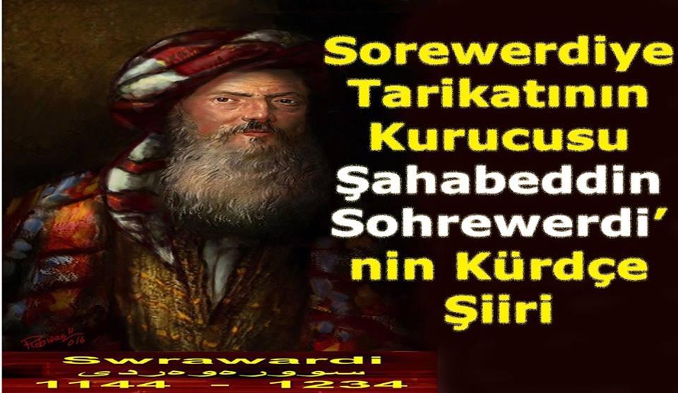 SOREWERDİYE TARİKATININ KURUCUSU: ŞAHABEDDİN SOREWERDİ'DEN KÜRDÇE ŞİİR!!!