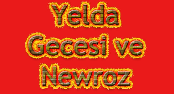 Newroz ve  Yelda  Gecesi